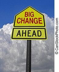 grande, mudança, à frente, roadsign