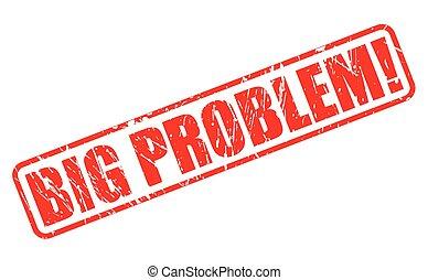 grande, problema, vermelho, selo, texto