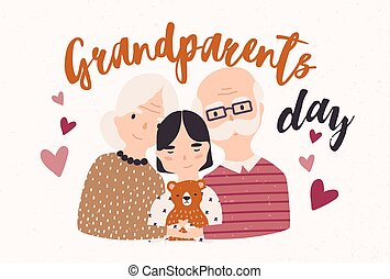 Grandfather and grandmother cuddling with grandchild. Embracing granddad, grandma and granddaughter. Loving family. Colored vector illustration in flat cartoon style for Grandparents Day postcard.