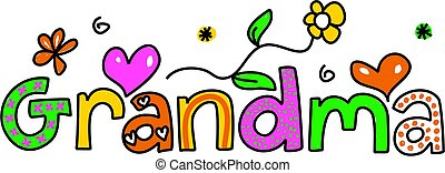 grandma - decorative whimsical grandma text message isolated...