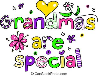 grandmas are special - decorative whimsical grandmas are...