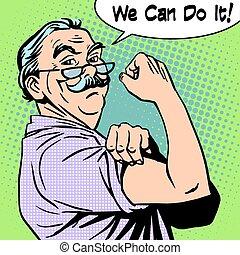 Grandpa old man gesture strength we can do it - Grandpa the...