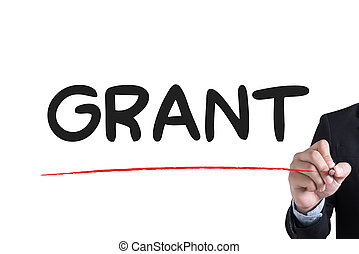GRANT Businessman hand writing with black marker on white background