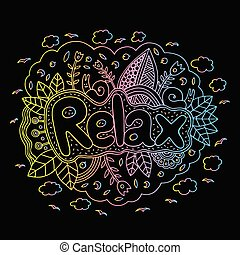 Graphic art with mandala and relax gradient word. Doodle letteri
