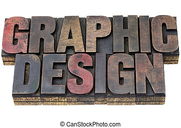 graphic design in grunge wood type - graphic design in...