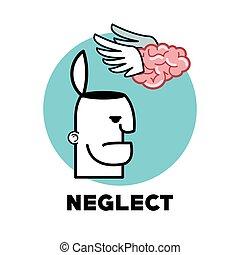 Graphic design of Neglect, vector illustration - Neglect...
