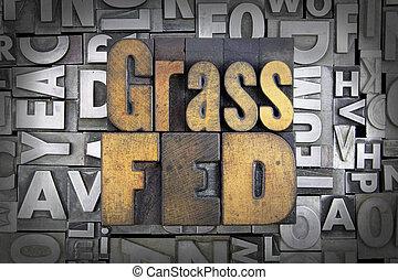 Grass Fed written in vintage letterpress type