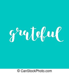 grateful., cepillo, lettering.