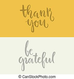 Grateful Lettering - Thank you and be grateful - handdrawn...