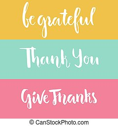 Grateful Lettering - Thank you and be grateful handmade...