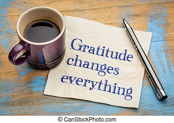 Gratitude changes everything - handwriting on a napkin with...