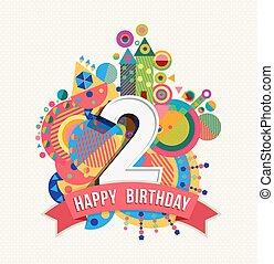 grattis 2 år Färg, affisch, 50, hälsning, födelsedag, år, kort, lycklig. Eps10  grattis 2 år