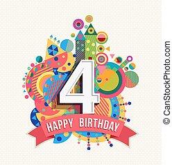 grattis 4 år Färg, affisch, år, hälsning, födelsedag, 6, kort, lycklig. Eps10  grattis 4 år