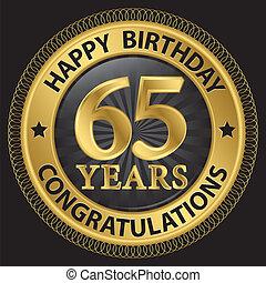 gratulálok, vektor, arany, ábra, év, születésnap, címke, 65, boldog