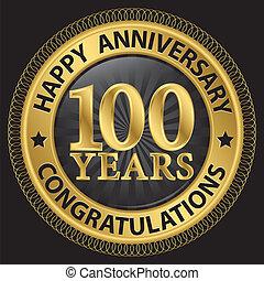 gratulacje, wstążka, złoty, rocznica, ilustracja, lata, wektor, 100, etykieta, szczęśliwy