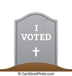 Gravestone with I VOTED headline. Sarcastic vector ...