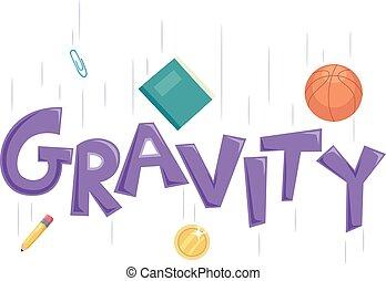 Typography Illustration Depicting Gravity
