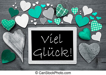 Gray Chalkbord, Green Hearts, Viel Glueck Means Good Luck -...