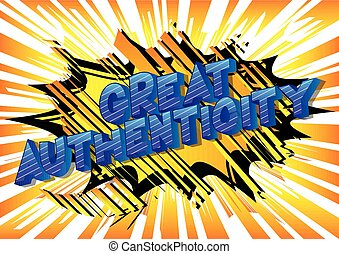Great Authenticity - Vector illustrated comic book style...