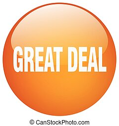 great deal orange round gel isolated push button