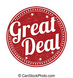 Great deal stamp - Great deal grunge rubber stamp on white...