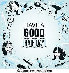 Great hair day - Have a good hair day. Square poster with...