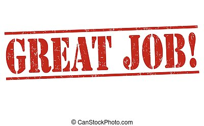 great job stamp great job grunge rubber stamp on white background