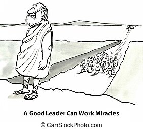 Great Leader - A good leader can work miracles.
