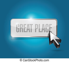 great place button illustration design over a blue...