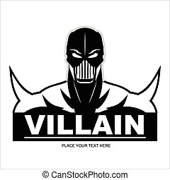 Villain - Great Villain in black and white