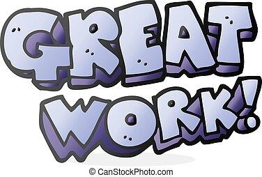 great work cartoon symbol great work freehand drawn cartoon symbol