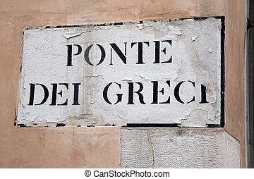 Greci Bridge Street Sign, Venice