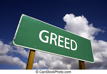 Greed Road Sign