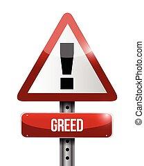 greed warning sign illustration design over a white...
