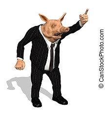 Greedy Demanding Business Pig - A greedy demanding business...