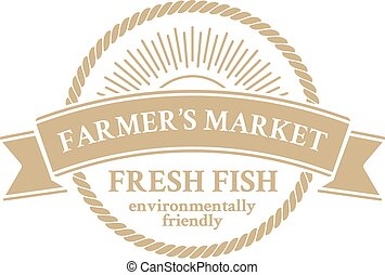Badge in retro style for farmers market with ecologically pure fresh fish framed rope with sun rays isolated on the white background