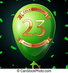 Green balloon with golden inscription twenty three years anniversary celebration and golden ribbons, confetti on black background. Vector illustration