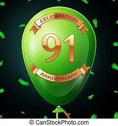 Green balloon with golden inscription ninety one years anniversary celebration and golden ribbons, confetti on black background. Vector illustration