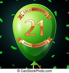 Green balloon with golden inscription twenty one years anniversary celebration and golden ribbons, confetti on black background. Vector illustration