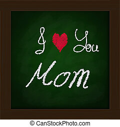 green blackboard in classroom....Happy mother's day concept
