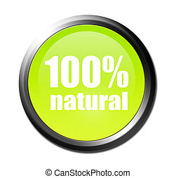 Green button with 100% Natural over white background. Ioslated illustration