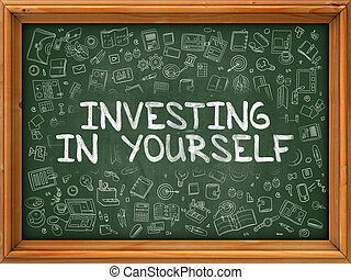 Green Chalkboard with Hand Drawn Investing in Yourself. -...