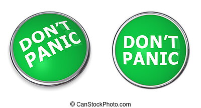 Green Don\'t Panic Button - green rendered 3d button with...