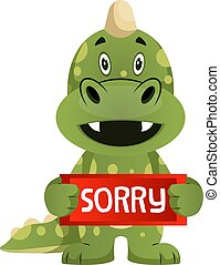 Green dragon is holding sorry sign, illustration, vector on ...