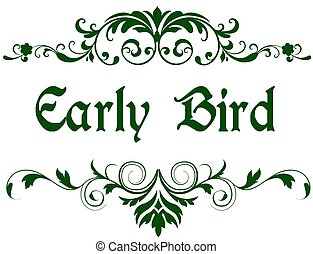 Green frame with EARLY BIRD text. Illustration image concept