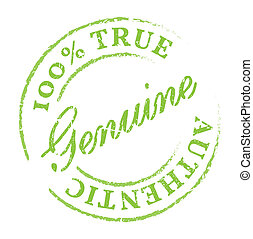 Green Genuine stamp. Genuine product symbol, disstressed natural rubber stamp on white background. Sign of product fresh and healthy nature.