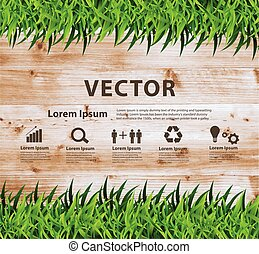 Green grass on wood texture background, Ecological concept design vector illustration template