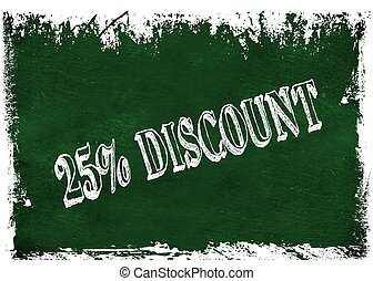 Green grunge chalkboard with 25 PERCENT DISCOUNT text.