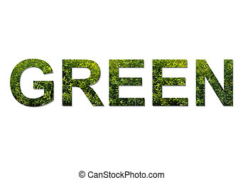 Green letters - The word GREEN is written with letters made...