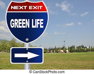 Green life road sign